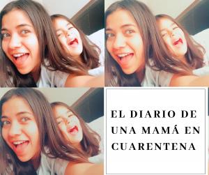 El diario de una mamá en cuarentena